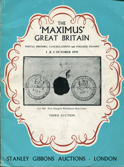 1970 (1-2 Oct) The Maximus Great Britain collection.  Postal History, cancellations and college stamps.