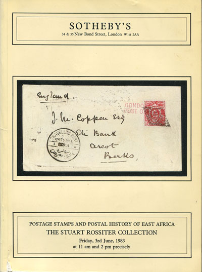 1983 (3 June) Stuart Rossiter collection - of postage stamps and postal history of East Africa