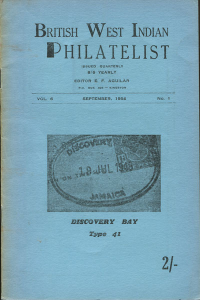AGUILAR E.F. British West Indian Philatelist Vol. 6, No. 1
