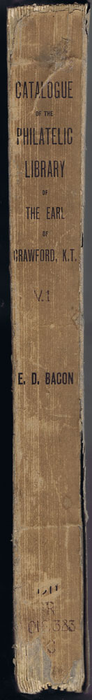 BACON Edward D. Catalogue of the philatelic library of the Earl of Crawford.