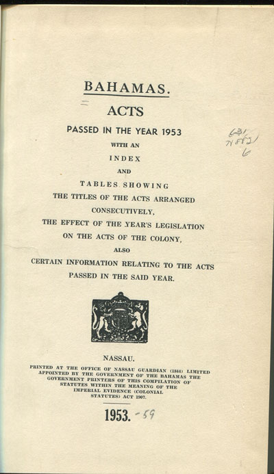 BAHAMAS Bahamas. Acts passed in 1953.