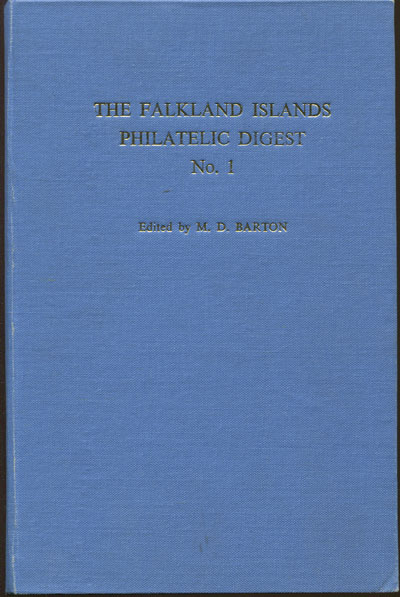 BARTON M.D. The Falkland Islands Philatelic Digest. - No. 1