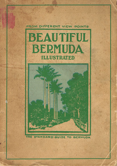BELL E.Y. Beautiful Bermuda - The standard guide to Bermuda.