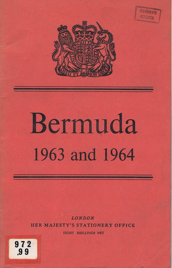 BERMUDA Report for 1963 and 1964.