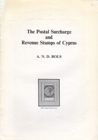 BOLS A.N.D. The Postage Surcharge and Revenue Stamps of Cyprus