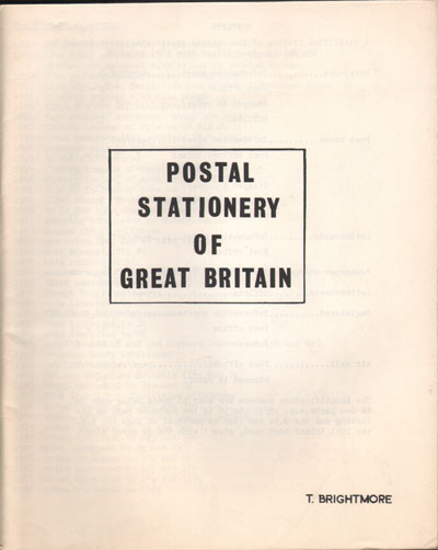 BRIGHTMORE T. Postal Stationery of Great Britain