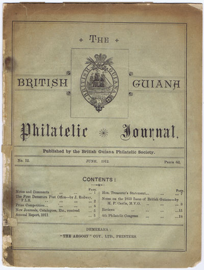 BRITISH GUIANA PHILATELIC SOCIETY The British Guiana Philatelic Journal. - No. 12