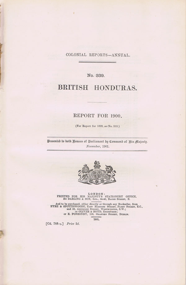 BRITISH HONDURAS Report for 1900.
