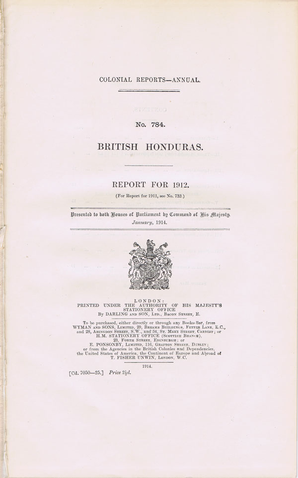BRITISH HONDURAS Report for 1912.