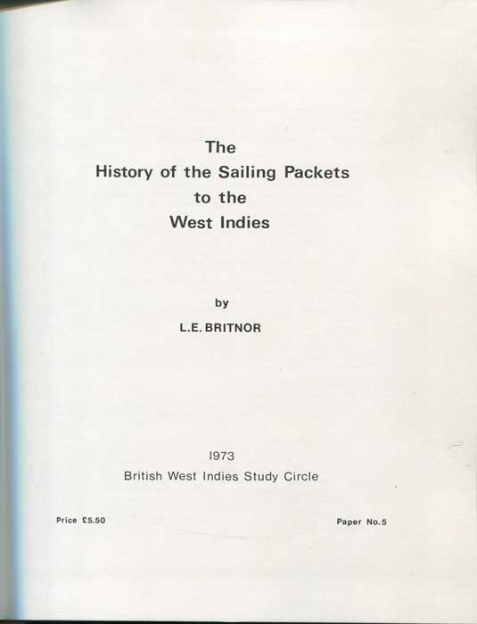BRITNOR L.E. History of the sailing packets to the West Indies.