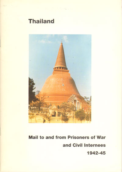 COLLINS Peter Thailand. - Mail to and from Prisoners of War and Civil Internees 1942-45