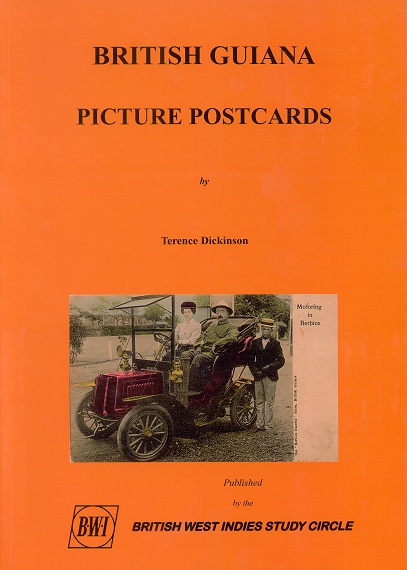 DICKINSON Terence British Guiana Picture Postcards.
