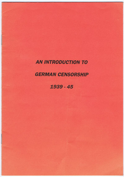 ENTWISTLE C.R. An introduction to German Censorship