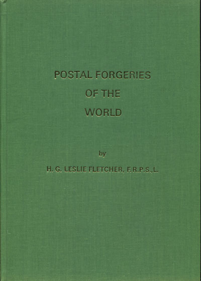 FLETCHER H.G.L. Postal forgeries of the World.