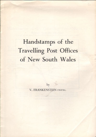FRANKENSTEIN V. Handstamps of the Travelling Post Offices of New South Wales