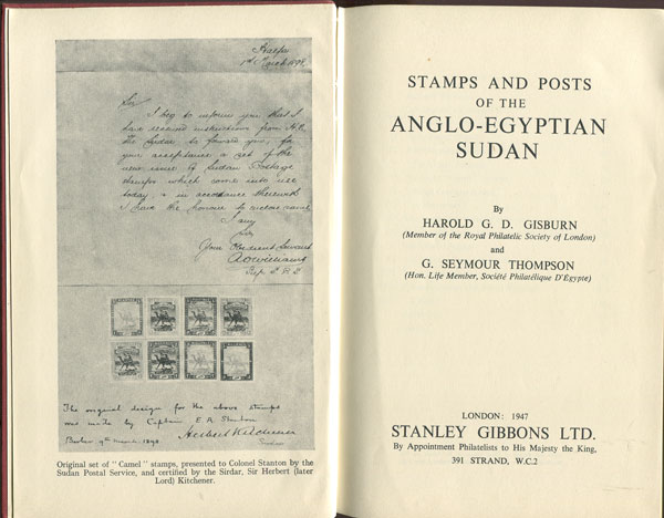 GISBURN H.G.D. and THOMPSON G.S. Stamps and posts of the Anglo - Egyptian Sudan.