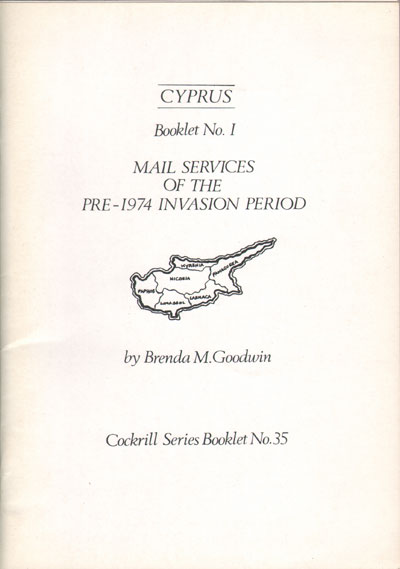 GOODWIN B.M. Mail Services of the pre 1974 invasion period. - Cyprus Booklet No. 1