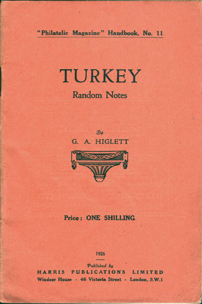 HIGLETT G.A. Turkey.  Random notes.