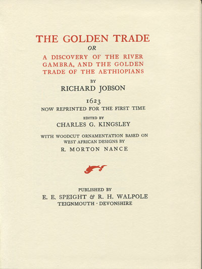 JOBSON R. The Golden Trade - or A Discovery of the River Gambra, and the Golden Trade of the Aethiopians.  With a new introduction by Walter Rodney.