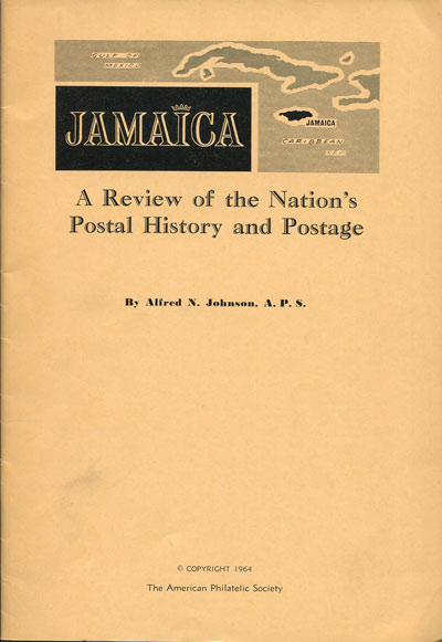 JOHNSON Alfred N. Jamaica.  A review of the Nation