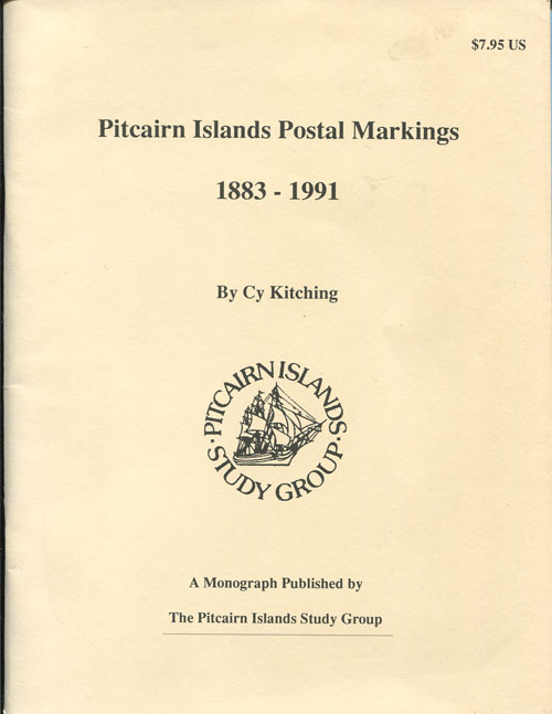 KITCHING C. Pitcairn Islands Postal Markings - 1883 - 1991