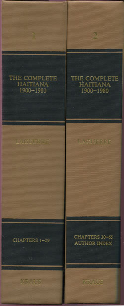 LAGUERRE M.S. The complete Haitiana. - A bibliographic guide to the scholarly literature 1900 - 1980.