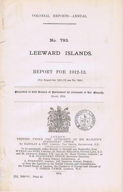 LEEWARD ISLANDS Report for 1912-13.
