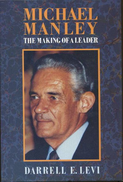 LEVI D.E. Michael Manley. - The making of a leader.