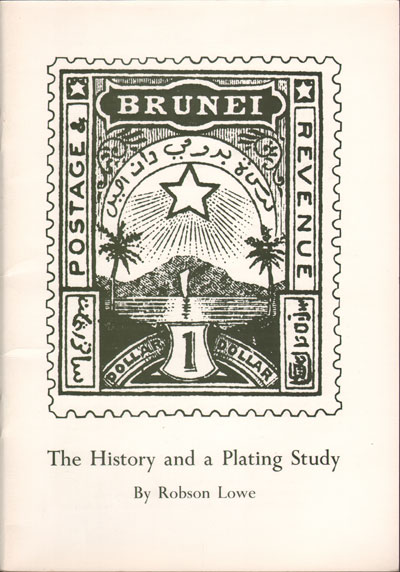 LOWE R. Brunei - The 1895 issue. - The history and a plating study.