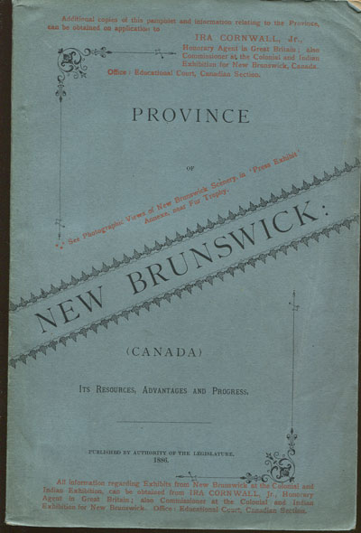 LUGRIN C.H. New Brunswick: - (Canada)  Its resources, progress and advantages.