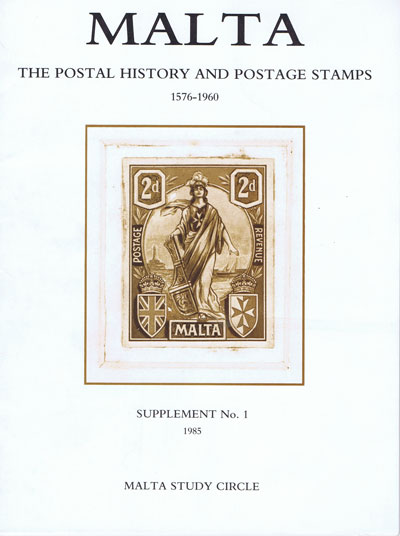 MALTA Malta.  The Postal History and Postage Stamps. - Supplement No. 1