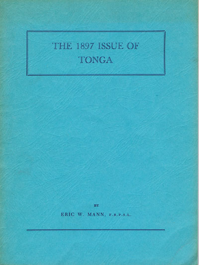 MANN E.W. The 1897 issue of Tonga