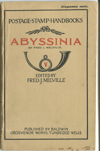 MELVILLE Fred J. Abyssinia.