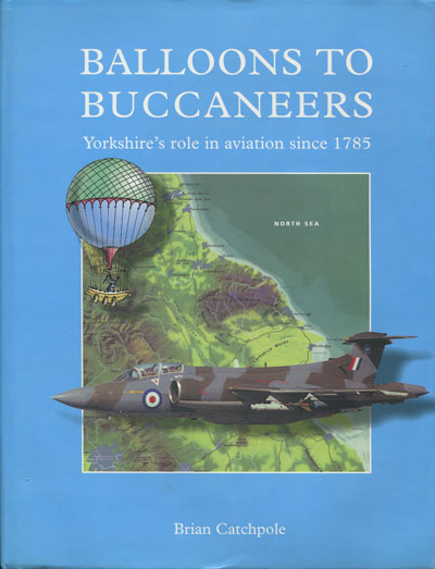 CATCHPOLE B. Balloons to Buccaneers. - Yorkshire