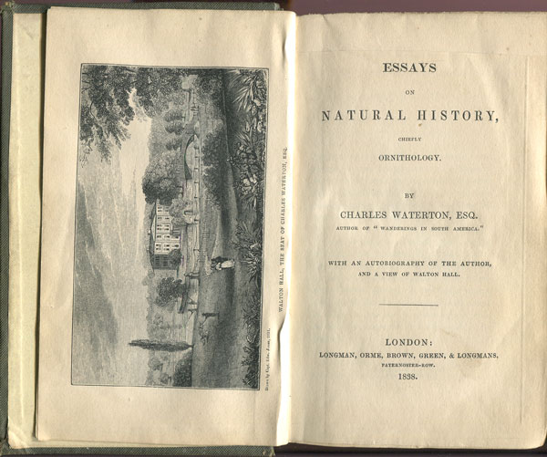 WATERTON C. Essays on Natural History, - chiefly ornithology.