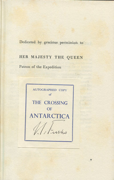 FUCHS Sir V. and HILLARY Sir E. The Crossing of Antarctica.