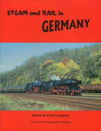 CATCHPOLE Paul Steam and rail in Germany.