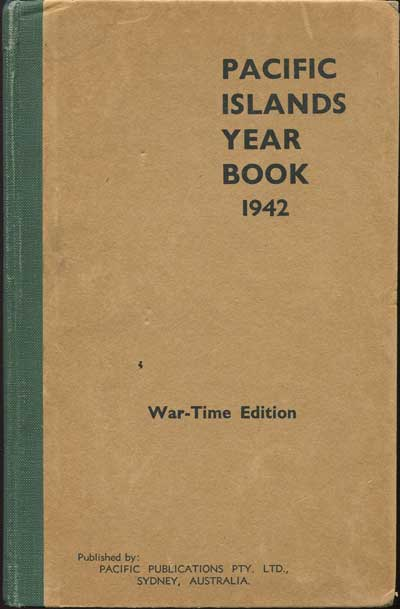 ROBSON R.W. The Pacific Islands Year Book. 1942