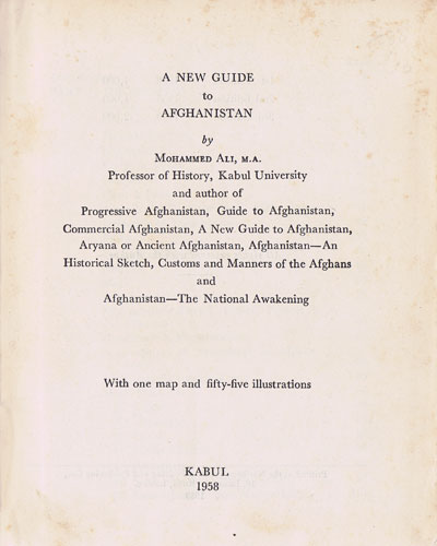 MOHAMMED ALI A New Guide To Afghanistan.
