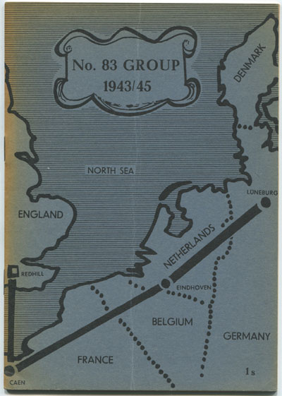 MORGAN D.R. A Short historical account of No 83 Group during the period 1st April, 1943 to the end of the war in Europe.