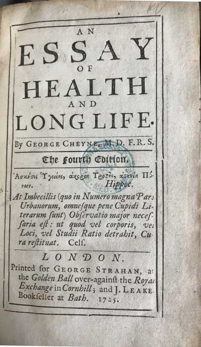 CHEYNE George An Essay on Health and Long Life.