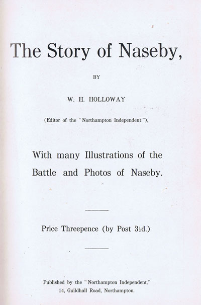 HOLLOWAY W.H. The Story of Naseby.