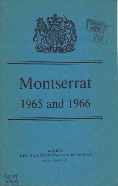 MONTSERRAT Report for the years 1965 and 1966.