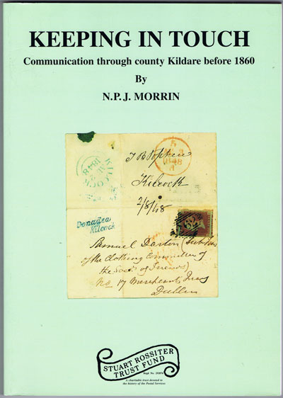 MORRIN N.P.J. Keeping in Touch. - Communication through county Kildare before 1860.