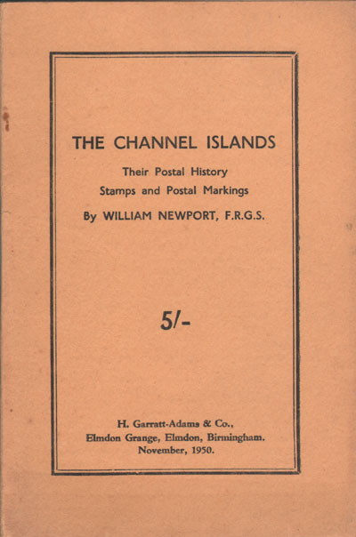 NEWPORT O.W. The Channel Islands. - Their postal history, stamps and postal markings.