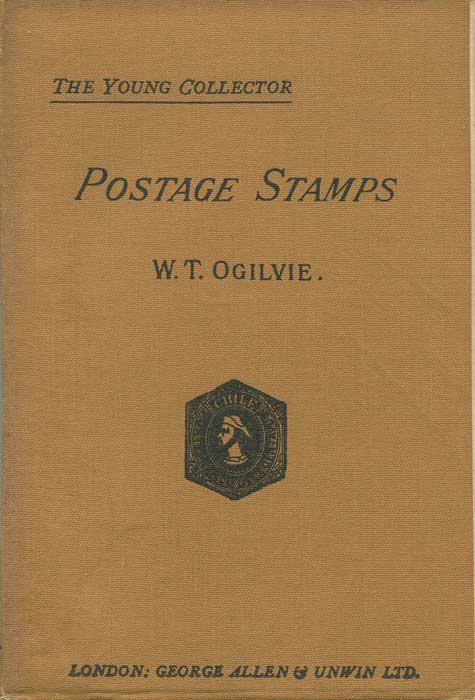 OGILVIE W.T. Handbook for the collector of Postage Stamps - with a complete catalogue of all the stamps of the World, revised to date.