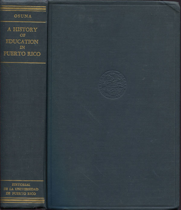 OSUNA J.J. A history of education in Puerto Rico.