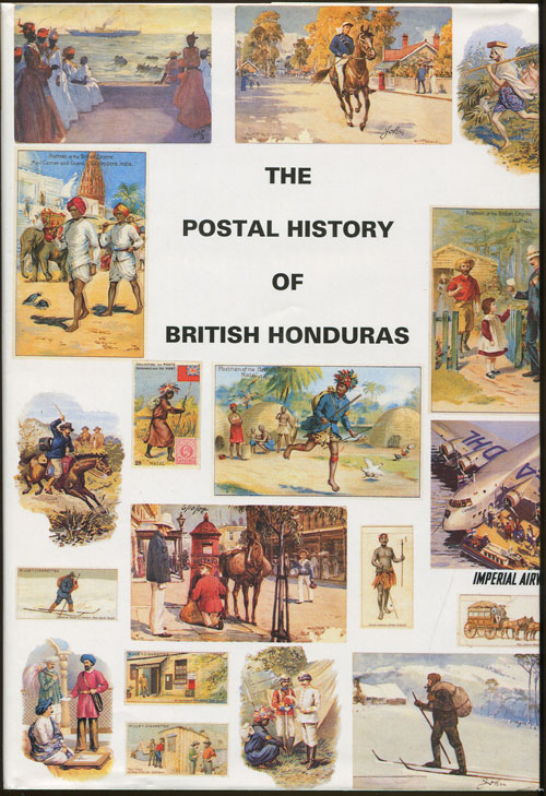 PROUD Edward B. Postal history of British Honduras. - (Postal History of British Colonies)