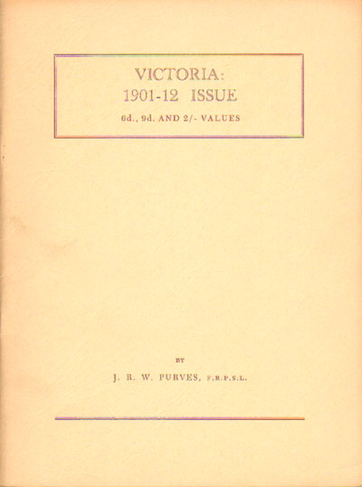 PURVES J.R.W. Victoria:  1901-12 issue.  The 6d, 9d and 2/- values.