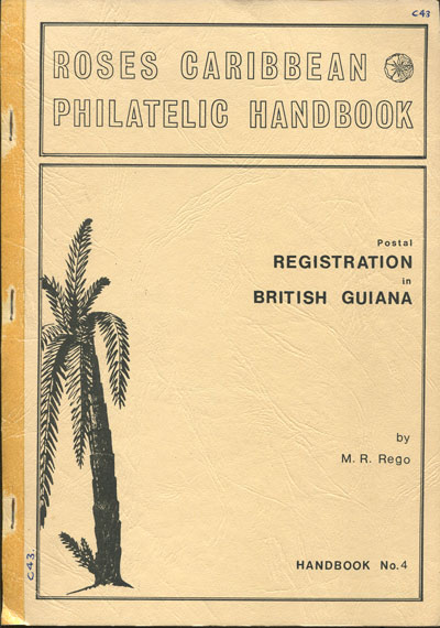 REGO Michael R. Postal registration in British Guiana